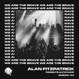 We Are The Brave Radio 104 (Guest Mix by Anfisa Letyago)