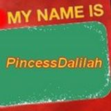 My name is PrincessDalilah