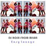 DJ Rosa from Milan - Easy Lounge