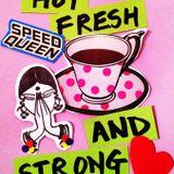 SpeedQueen Hot Fresh & Strong Mix - Miss Melodie