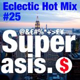 SUPERASIS LiveSet ECLECTIC HOT MIX@INDAHOUSE '25 IN THE MIX#24.02.17