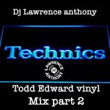 dj lawrence anthony todd edwards vinyl mix part 2