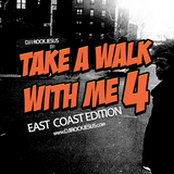 DJ I Rock Jesus Take A Walk With Me 4 East Coast Edition