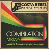 Costa Rebel Compilation MixTape Vol 1