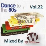 Dance To The 80s Vol 22