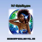 DJ GlibStylez - Boom Bap Soul Mix Vol.29 (Chilled Hip Hop & Soul)