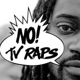 No TV Raps Radio Show - June 15 2018