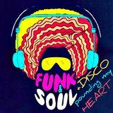 Soul, Funk & Disco Pounding My Heart!