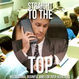 Straight to the Top - Motivational Business Jams for Over Achievers