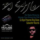 DJ Style Show Ep 134   Ricky Busta (Subwoofer Records)