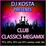 DJ Kosta - CLUB CLASSICS MEGAMIX (2018)