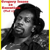 """Gregory Isaacs """"10""""  Essentials"""