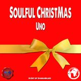 Soulful Christmas - 1 - DjSet by BarbaBlues