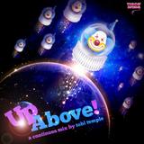 Broken Clock Sessions 2: UpAbove! |  Dj Set
