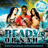 READY OR NAH VOL. 5