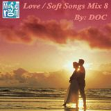 The Music Room's Love / Soft Songs Mix 8 - By: DOC (09.12.14)