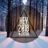 - HEY 2018 - #CAST08 -
