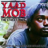 Yaad Mob Street Mixtape