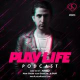 DJ NYK - Play Life Podcast #005