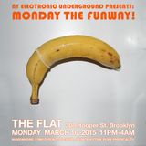 81NEUTRONZ: MONDAY the FUNWAY! March 16, 2015