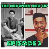 Ep3 of The Midweek Mix-Up: Arun Joins From The Gardens of God