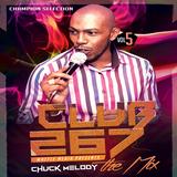 Club 267 Vol 5 - Chuck Melody