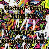 RetroTech MiniMix - DJPJ AKA Electronicaz