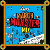 March Monster Mix