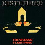 """I Feel It Strickening"" (The Weeknd vs. Disturbed) & ""Stay Borderline"" (Forma vs. Rihanna)"