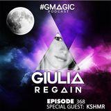 #GMAGIC PODCAST 368 |GIULIA REGAIN|