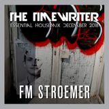 FM STROEMER - The Timewriter Essential Housemix December 2018 | www.fmstroemer.de