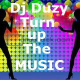 Dj Duzy-Turn Up The Music