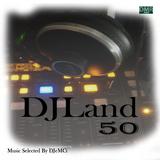 Max Damiani Pres. DJeMCi with DJLand 50