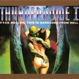 Thunderdome I - F*ck Mellow, This Is Hardcore From Hell CD1