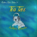 Auditory Relax Station #31: Roots Ritual with Tea Tree