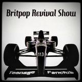 Britpop Revival Show #113 Request Show 3rd June 2015