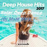 Solar Deep Dance (Dj MsM RMX ) 2017