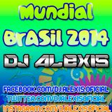 Set Mundial Brasil 2014 - Dj Alexis