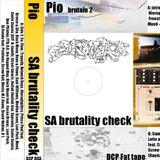 Dcp crew presents : dj Pio -  Brutale 2 - Brutality check (1999)GamHz,Musta,Fiume,None e Genteguasta