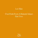 Mix 488 / Post Punk From An Island - Part Two