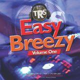 #TRS - Easy Breezy Vol. 1