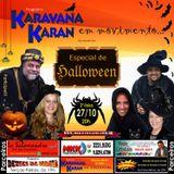 Programa Karavana Karan 27/10/2015 - ESPECIAL HALLOWEEN