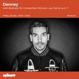 Denney - Rinse FM Podcast w. Bedroom DJ Competition Winners Joe Tatt & Larry T [12.19]