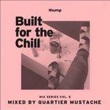 Quartier Mustache - Built for the Chill Vol.5  [✻ 2014 - QMI.010]