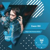 Ewan Rill - Night Owl Podcast #024 (February 2019)