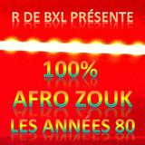Afro Zouk Les Années 80