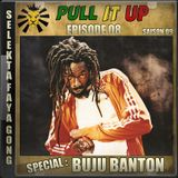 Pull It Up - Episode 08 - S9