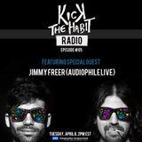 Kick The Habit Radio 05 feat. Jimmy Freer - Audiophile Live CEO (DI.FM, April 2014)
