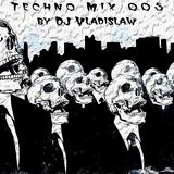 Techno Mix 005