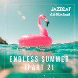 Endless Summer [Part 2]